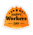 labor day poster international workers day or may vector image