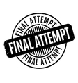 Final Attempt rubber stamp vector image