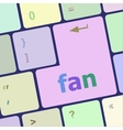 fan button on computer pc keyboard key vector image vector image
