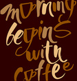 morning begins with coffee vector image vector image