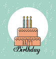 happy birthday card greeting sweet cake candles vector image