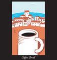 scene with a cup of coffee in town by the sea vector image