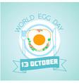 13 october world egg day vector image
