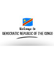 welcome to democratic republic of the congo vector image
