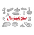 mexican food engraved set vector image