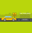 taxi stop place banner horizontal concept vector image vector image