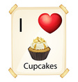 A poster showing the love of a cupcake vector image vector image