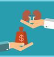 concept of organ transplant buying kidneys hand vector image