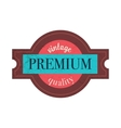 Premium quality label in vintage style vector image