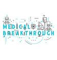 Medicine concept breakthrough vector image