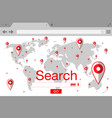 flat style browser search engine world map with vector image