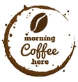 morning coffee here vector image