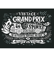 Vintage Grand Prix Hand drawn grunge vintage with vector image