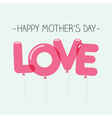 mothers day card balloons vector image vector image