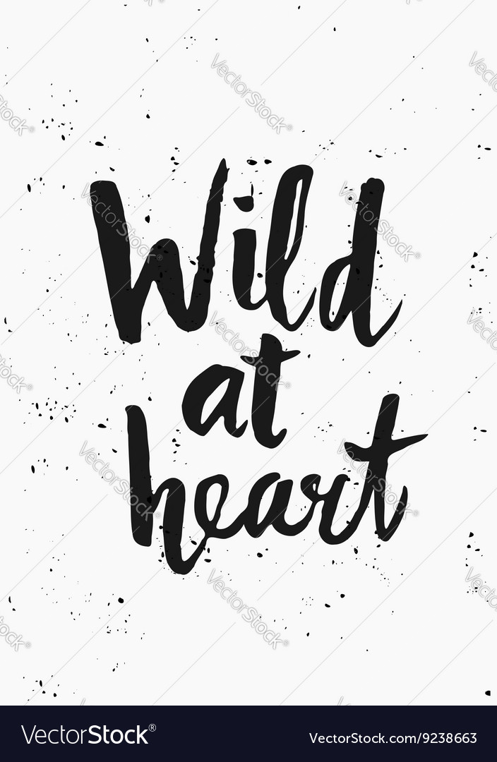 Wild at heart poster design vector