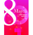 modern abstract 8 march poster vector image