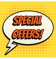 Special offer comic book bubble text retro style vector image
