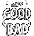 Good and Bad vector image