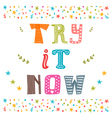 Try it now Motivational poster Inspirational vector image