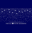 Abstract falling snow particles dark blue vector image
