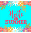 say hello to summer flowers blue background vector image