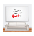 Home is when your is heart is vector image