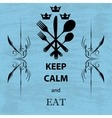 Keep calm and eat vector image