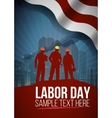 Labor day card or poster design vector image