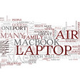 the new mac air some of the features of the vector image