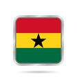 Flag of Ghana Shiny metallic gray square button vector image