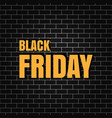 black friday banner on a brick wall vector image