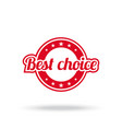 best choice label red color isolated on white vector image