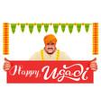 hindu man holds banner happy ugadi vector image