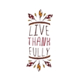 Thanksgiving label with text on white background vector image