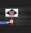 hand hold banner with black friday sale text vector image