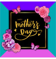 happy mothers day hand-drawn lettering with roses vector image