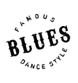 Famous dance style Blues stamp vector image