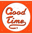 Grunge Hand Drawn Good Time Symbol Icon Concept vector image
