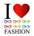 I love fashion with colorful eye wear vector image
