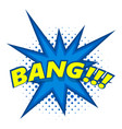 bang comic book explosion icon pop art style vector image