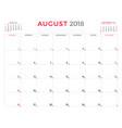 august 2018 calendar planner design template week vector image