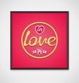 Pop-art neon signboard - in love vector image