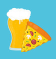 Beer and pizza flat cartoon vector image