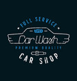 Car shop and wash emblem in thin line style vector image