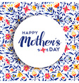 Happy mothers day floral background poster design vector image vector image