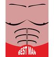 Best man greeting card Man sports figure Pectoral vector image