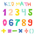 kid math numerals and count bright signs vector image