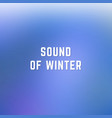 square blurred winter background in dark blue and vector image