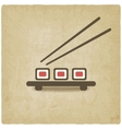 sushi roll old background vector image