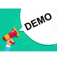 Hand holding megaphone with DEMO announcement vector image
